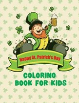 Happy St. Patrick's day Coloring Book For Kids