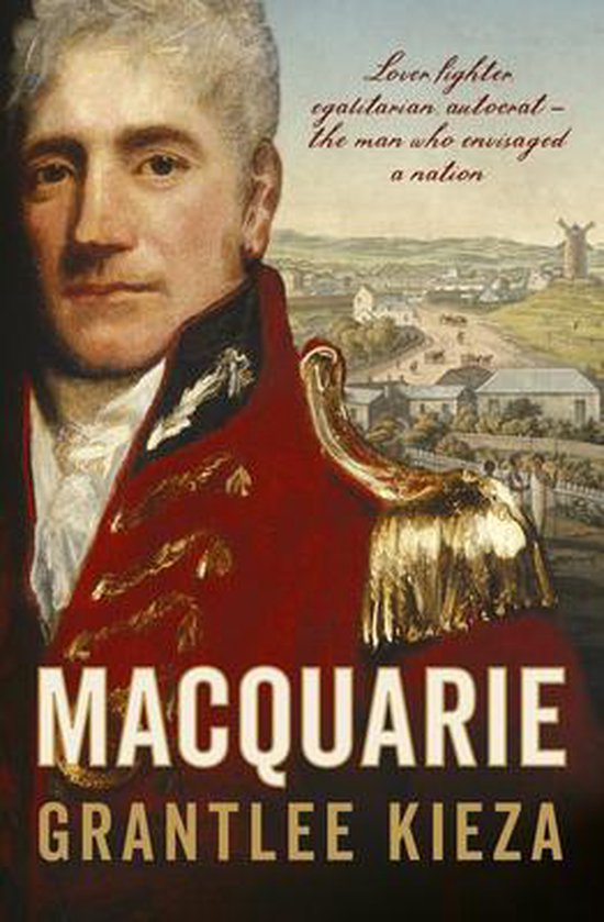 Boek cover Macquarie van Grantlee Kieza (Paperback)