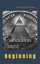 The Foundation Game