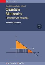 Quantum Mechanics: Problems with solutions, Volume 6