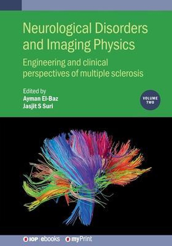 Neurological Disorders and Imaging Physics, Volume 2