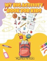 My Big Activity Book For Kids