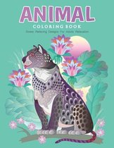 Animal Coloring Book - Stress Relieving Designs For Adults Relaxation