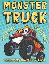 Monster Truck Coloring Book for Kids! Unique Designs
