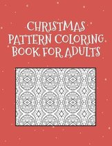 Christmas Pattern Coloring Book for Adults