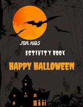 Happy Halloween Activity Book For Kids: A Funny Halloween Activity Book for Color Pages, girls Halloween
