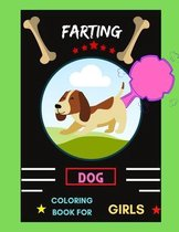 Farting dog coloring book for girls: A collection of Funny & super easy puppies coloring pages for kids & toddlers, boys & girls . Book for animal lovers