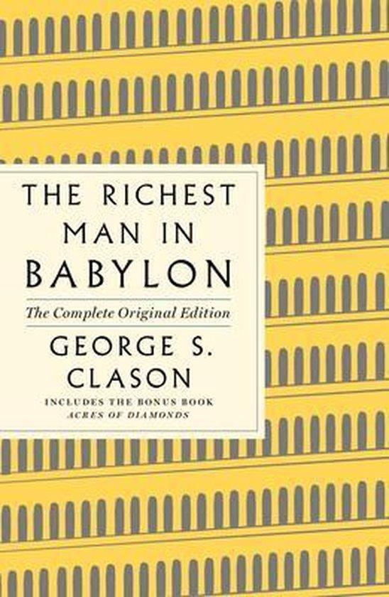 Boek cover The Richest Man in Babylon: The Complete Original Edition: (plus Bonus Book) van George S. Clason (Paperback)