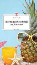 Frischekick! Geschmack des Sommers. Life is a Story - story.one