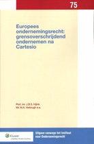 Uitgaven vanwege het Instituut voor Ondernemingsrecht, Rijksuniversiteit te Groningen 75 -   Europees ondernemingsrecht: grensoverschrijdend ondernemen na cartesio