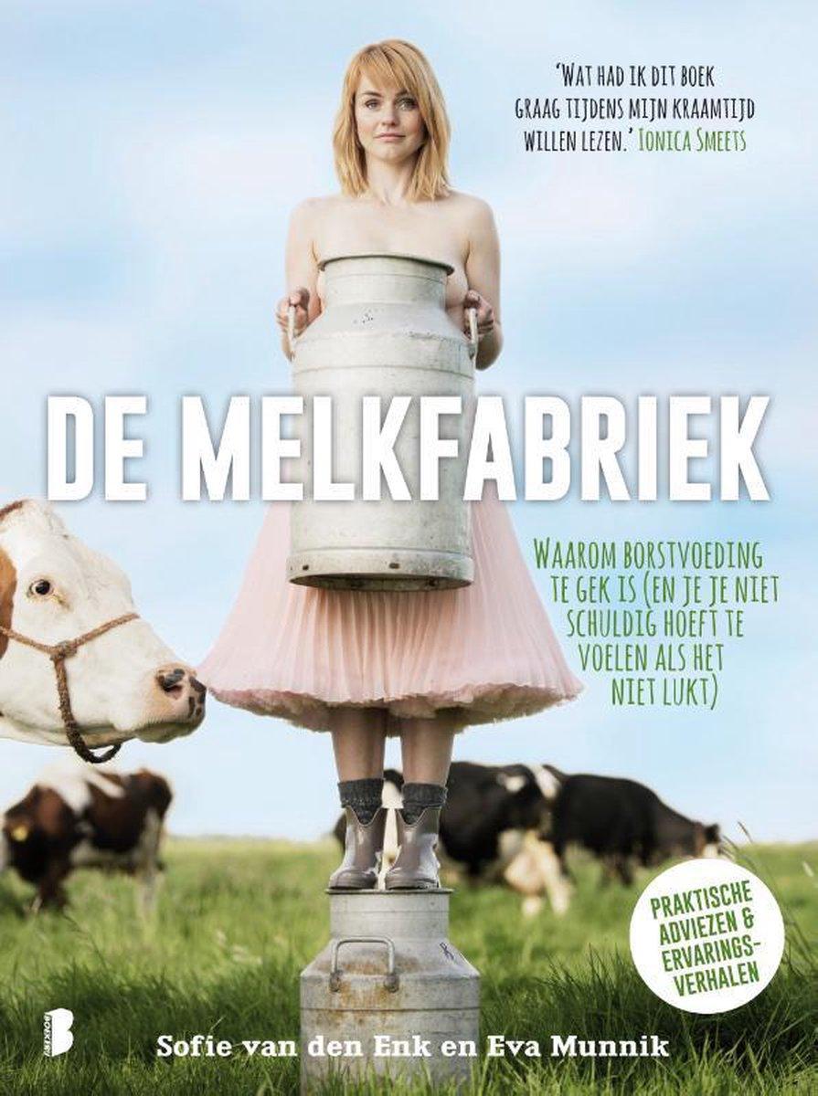 De melkfabriek - Sofie van den Enk