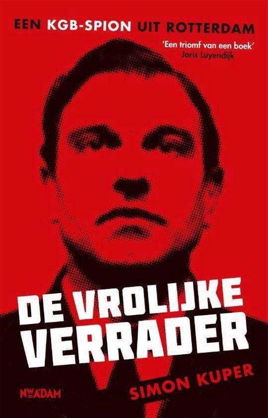 Boek cover De vrolijke verrader van Simon Kuper (Paperback)