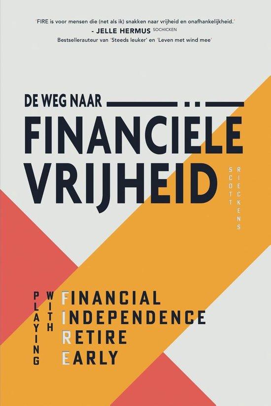 Boek cover De weg naar financiële vrijheid van Scott Rieckens (Onbekend)