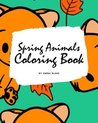 Spring Animals Coloring Book for Children (8x10 Coloring Book / Activity Book)