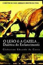 O Leao & A Gazela