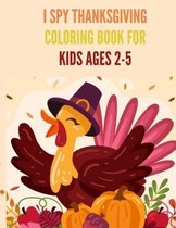 I Spy Thanksgiving Coloring Book for Kids Ages 2-5
