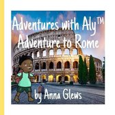 An Adventure to Rome
