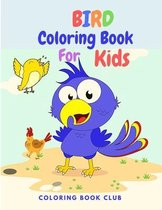 Bird Coloring Book for Kids - Activity Book for Children with Beautiful Birds to Color