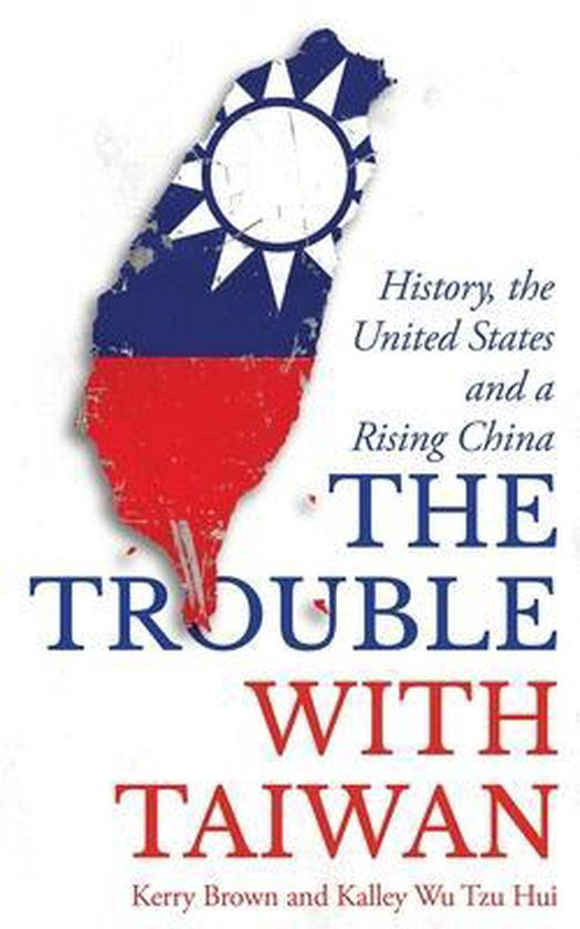 Boek cover The Trouble with Taiwan van Kerry Brown (Paperback)