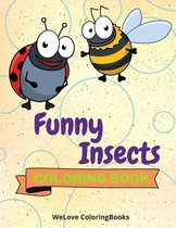 Funny Insects Coloring Book