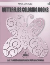 New & Expanded Butterflies Coloring Books 35 Designs Easy to Hard Animal Modern Designs for Kids