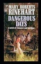 Dangerous Days Illustrated