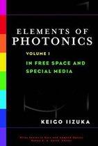 Elements of Photonics, Volume I