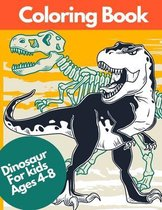 Coloring Book Dinosaur For Kids Ages 4-8