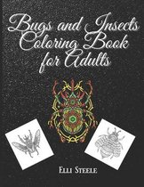 Bugs and Insects Coloring Book for Adults