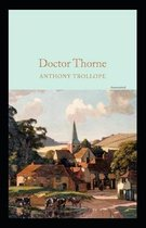 Doctor Thorne Annotated