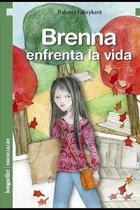 Brenna enfrenta la vida