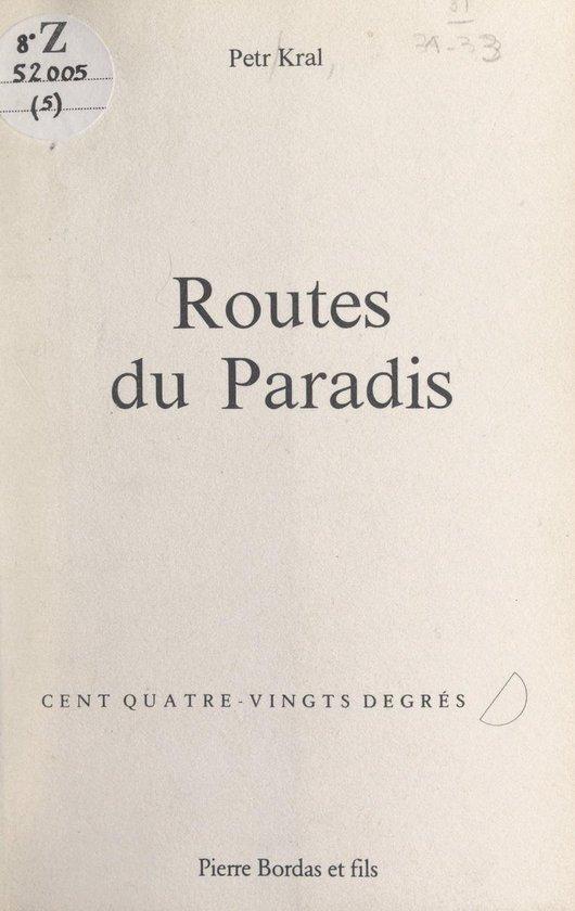 Routes du paradis