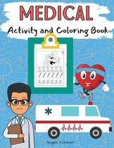 Medical Activity and Coloring Book