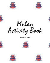 Mulan Coloring Book for Children (8x10 Coloring Book / Activity Book)