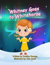 Whitney Goes to Whitehorse