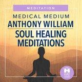 Soul Healing Meditations