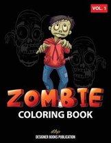 Zombie Coloring Book: Vol. 1