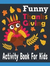 Funny Thanksgiving Activity book For Kids