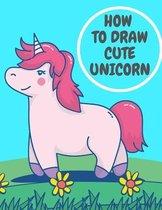 How To Draw Cute Unicorn