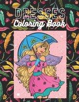 Dresses Coloring Book