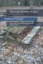 The Lost Worlds of 1957