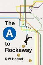 The A to Rockaway