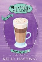 Macchiatos and Murder