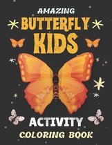 Amazing Butterfly kids Activity Coloring Book