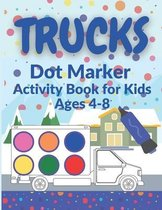 Trucks Dot Marker Activity Book for Kids Ages 4-8