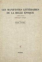 Les manifestes littéraires de la Belle Époque, 1886-1914