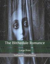The Blithedale Romance: Large Print