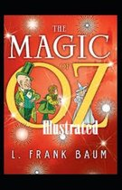 The Magic of Oz Illustrated