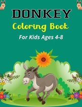 DONKEY Coloring Book For Kids Ages 4-8