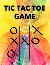 Tic Tac Toe Game: Tic Tac Toe for Kids and Adults Family Games Night Classic Board Games for Families Tic Tac Toe Game Book